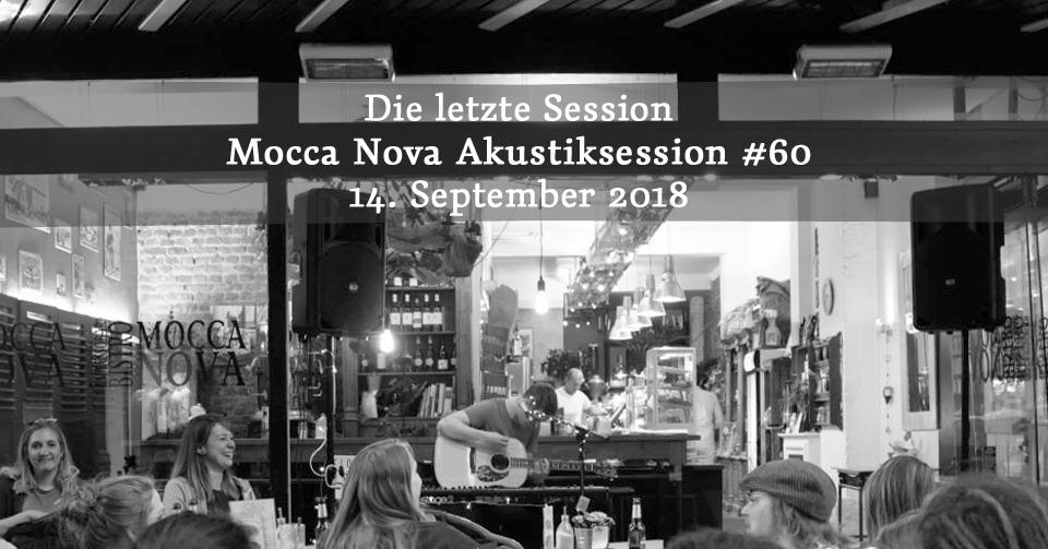 Die letzte Session - Mocca Nova Akustiksession #60